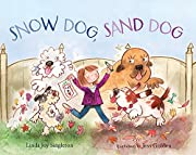 Snow Dog, Sand Dog af Linda Joy Singleton