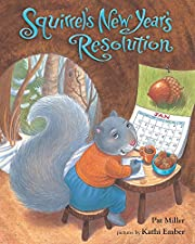 Squirrel's New Year's Resolution…