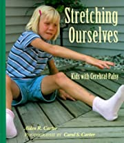 Stretching Ourselves: Kids With Cerebral…
