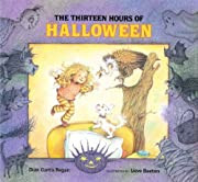 The Thirteen Hours of Halloween por Dian…