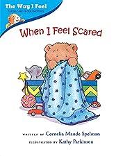 When I Feel Scared (The Way I Feel Books) af…