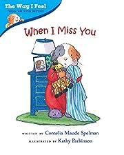 When I Miss You (The Way I Feel Books) av…