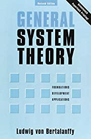 General System Theory: Foundations,…