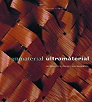 Immaterial/Ultramaterial: Architecture,…