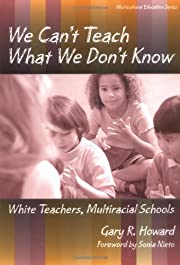 We Can't Teach What We Don't Know:…