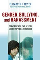Gender, Bullying, and Harassment: Strategies…