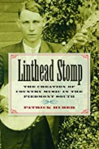 Linthead Stomp: The Creation of Country…