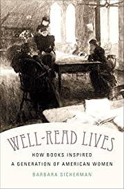 Well-Read Lives: How Books Inspired a…