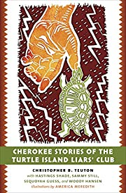 Cherokee Stories of the Turtle Island…