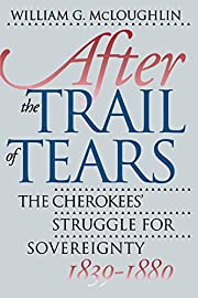 After the Trail of Tears: The Cherokees'…