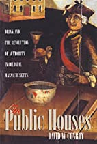 In Public Houses by David W. Conroy