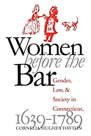Women before the bar : gender, law, and…