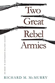 Two Great Rebel Armies: An Essay in…