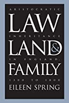Law, Land, and Family: Aristocratic…