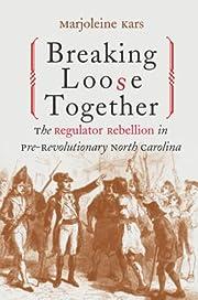 Breaking Loose Together: The Regulator…
