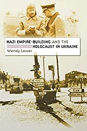 Nazi Empire-Building and the Holocaust in…