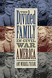 The Divided Family in Civil War America af…