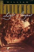 Light in August by William Faulkner