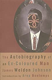 The Autobiography of an Ex-Coloured Man…
