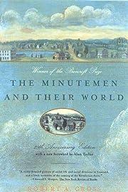 The Minutemen and Their World de Robert…