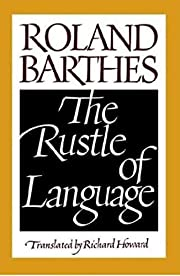 The Rustle of Language de Roland Barthes