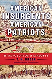 American Insurgents, American Patriots: The…