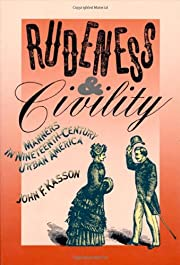 Rudeness & civility : manners in…