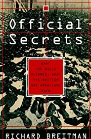 Official Secrets: What the Nazis Planned,…