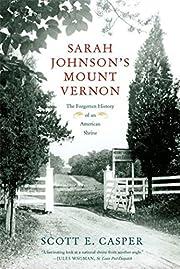 Sarah Johnson's Mount Vernon por Scott…