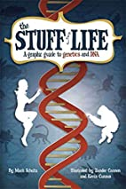 The Stuff of Life: A Graphic Guide to…
