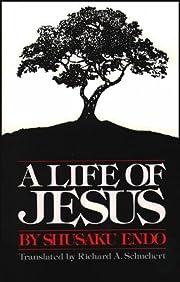 A Life of Jesus de Shūsaku Endō