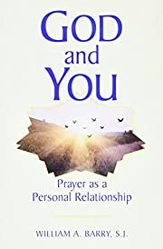 God and You: Prayer As a Personal…