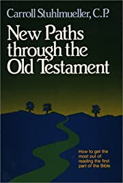 New Paths Through the Old Testament de…