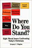 Where Do You Stand?: Eight Moral Issues…