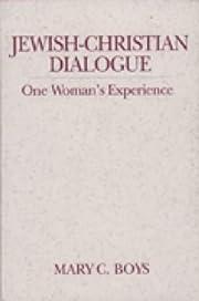 Jewish-Christian dialogue : one woman's…