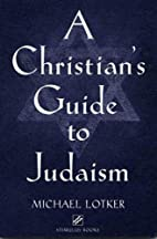 A Christian's Guide to Judaism (Stimulus…