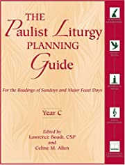 The Paulist Liturgy Planning Guide: For the…