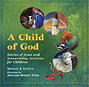 A Child Of God: Stories Of Jesus And…
