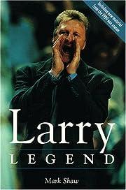 Larry Legend af Mark Shaw