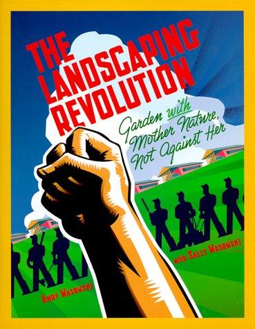 The landscaping revolution :