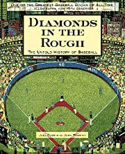Diamonds in the Rough: The Untold History of…
