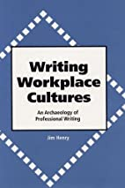Writing Workplace Cultures: An Archaeology…