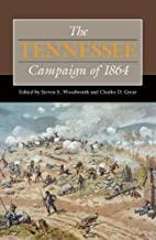 The Tennessee Campaign of 1864 (Civil War…