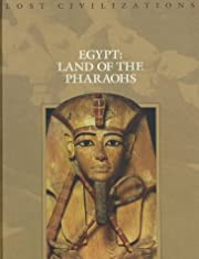 Egypt: Land of the Pharaohs (Lost…