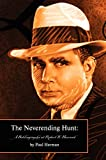 The neverending hunt : a bibliography of Robert E. Howard / Paul Herman with the assistance of Glenn Lord