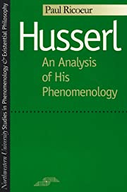 Husserl: An Analysis of His Phenomenology…
