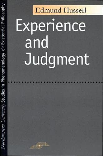 Experience and Judgment (Studies in Phenomenology and Existential Philosophy), Husserl, Edmund