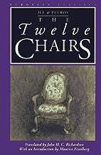 The Twelve Chairs by Ilya Ilf