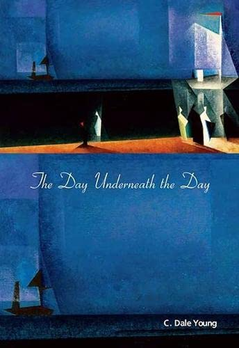 The Day Underneath the Day, Young, C. Dale
