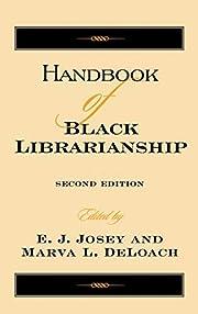 Handbook of Black Librarianship de E. J.…